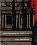 Benevolo, Leonardo: Architecture of the Renaissance