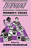 Kramarae, Cheris: Technology and Women's Voices: Keeping in Touch