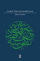 Cyclical Time and Ismaili Gnosis (Islamic…