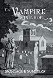 Summers, Montague: Vampire in Europe