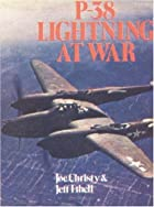 P-38 Lightning at War by Joe Christy