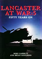 Lancaster at War: 5: Fifty Years on (No.5)…