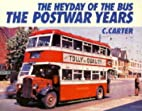 The Heyday of the Bus: The Postwar Years…