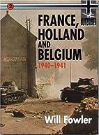 France, Holland, and Belgium (Blitzkrieg…