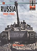 Russia 1942-1943 by Will Fowler