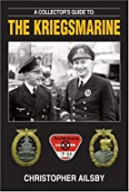 A Collector's Guide to the Kriegsmarine…