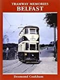 Collins, Paul: Tramway Memories - Belfast