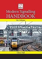 ABC Modern Signalling Handbook by Chris Hall