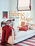 Paine, Melanie: Fabric Magic