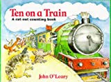 O'Leary, John: Ten on a Train