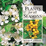 Lawson, Andrew: Plants for all Seasons