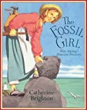 Brighton, Catherine: The Fossil Girl