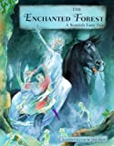 Kerven, Rosalind: The Enchanted Forest: A Scottish Fairy Tale