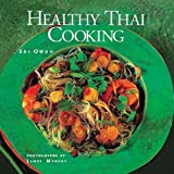 Owen, Sri: Healthy Thai Cooking