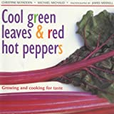 Christine McFadden: Cool Green Leaves and Red Hot Peppers