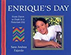 Enrique's Day: From Dawn to Dusk in a…