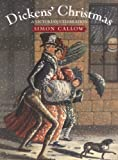 Simon Callow: Dickens' Christmas: A Victorian Celebration