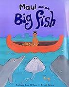 Maui & the Big Fish by Barbara Ker Wilson