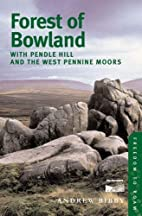 Forest of Bowland: With Pendle Hill and the…
