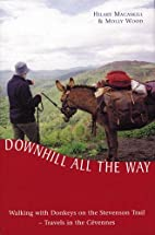 Downhill All the Way: Walking With Donkeys…