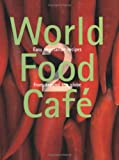 Chris: World food Cafe 2