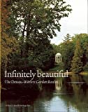 Weiss, Thomas: Infinitely Beautiful: The Garden Realm of Dessau-Worlitz