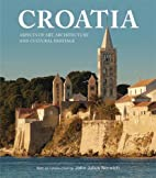 Croatia: Aspects of Art, Architecture and…