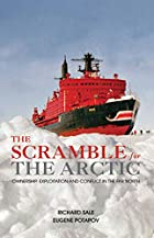The Scramble for the Arctic: Ownership,…