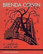 Brenda Colvin: A Career in Landscape by…