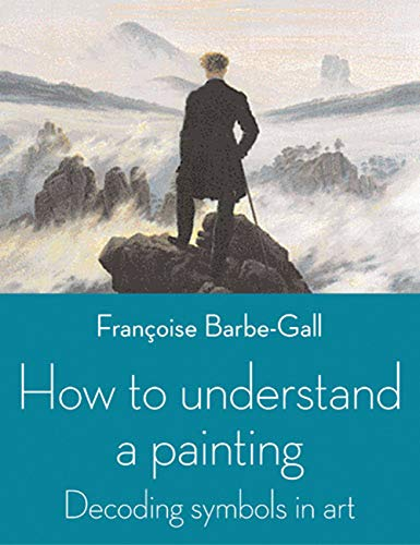 how-to-understand-a-painting-decoding-symbols-in-art