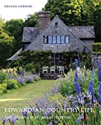 Edwardian Country Life: The Story of H.…