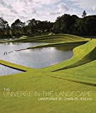 Jencks, Charles: The Universe in the Landscape: Landforms by Charles Jencks