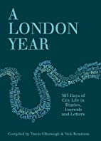 A London Year: 365 Days of City Life in…