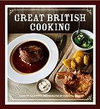Great British Cooking by Carolyn Caldicott