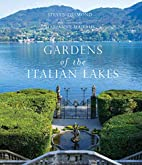 Gardens of the Italian Lakes by Steven…