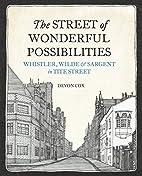 The Street of Wonderful Possibilities:…