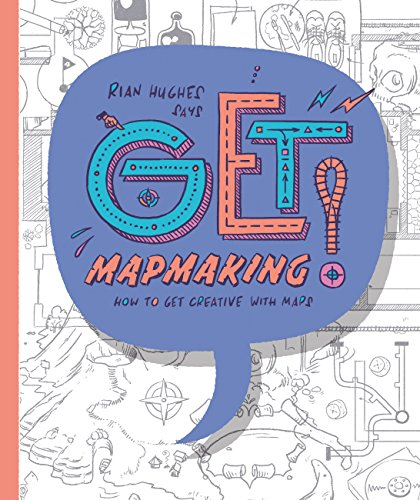 get-mapmaking-how-to-get-creative-with-maps