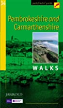 Pembrokeshire and Carmarthenshire Walks by…