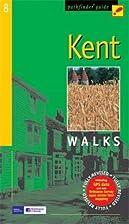 Kent Walks by J.A. Brooks