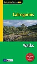Cairngorms walks by J.A. Brooks