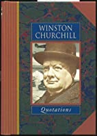 Winston Churchill: Quotations by David…