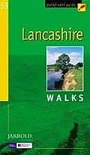 Lancashire: Walks (Pathfinder Guide) by…