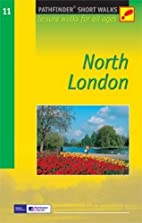 North London: Leisure Walks for All Ages…