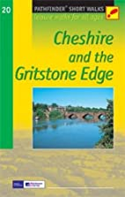 Cheshire and the Gritstone Edge: Leisure…