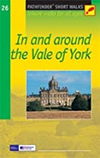 In and Around the Vale of York: Leisure…