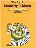Agay, Denes: The Joy Of More Organ Music (Joy of Organ Music)(Book 2)