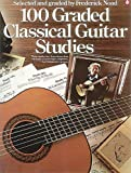 Noad, Frederick: 100 Graded Classical Guitar Studies
