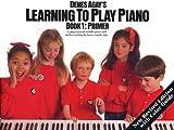 Denes Agay: Denes Agay's Learning to Play Piano Book 1 - Primer