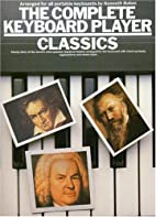 The Complete Keyboard Player: Classics…