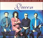 The Complete Guide to the Music of Queen…